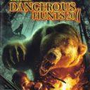 Cabela's Dangerous Hunts 2011 – Special Edition
