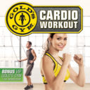 Gold's Gym – Cardio Workout