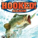 Hooked Again- Real Motion Fishing