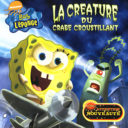 Nickelodeon Bob L eponge La Creature Du Crabe Croustillant