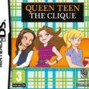 Queen Teen – The Clique