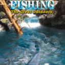Reel Fishing – The Great Outdoors