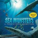 Sea Monsters- A Prehistoric Adventure